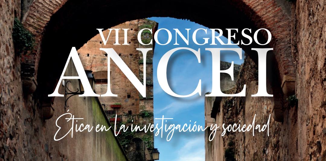 VII Congreso de la Asociación Nacional de Comités de Ética de la Investigación